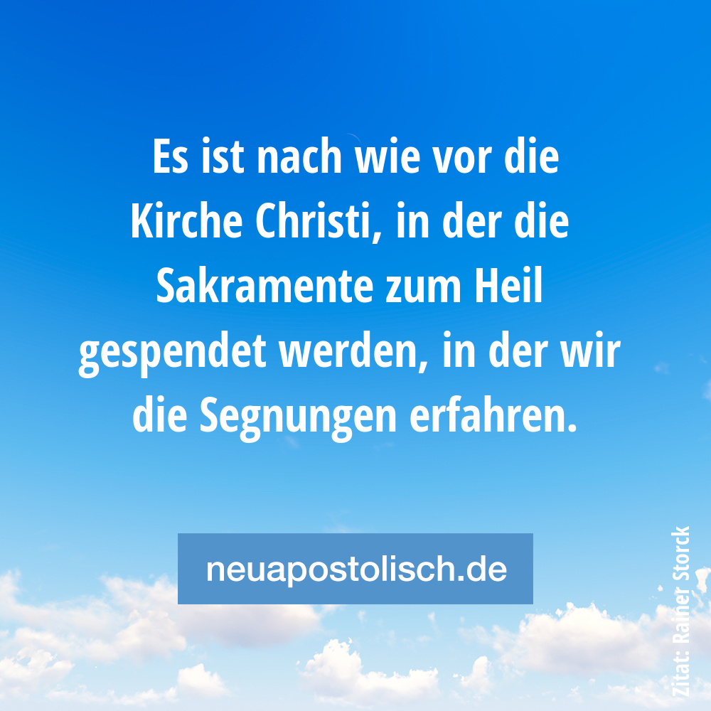 Es ist nach wie vor die Kirche Christi, in der die Sakramente zum Heil gespendet werden, in der wir die Segnungen erfahren.